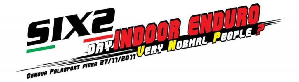 SIXS Day Indoor Enduro - Very Normal People?